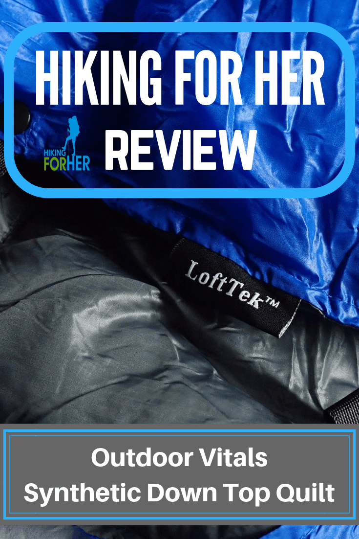 Looking for the best backpacking top quilt? Check out Hiking For Her's review of Outdoor Vitals synthetic down top quilt. #backpackingquilt #camping #quilt  #hike #hiking #ultralight