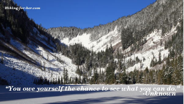 You owe yourself the chance to see what you can do quote over a frozen lake and snow covered mountain background