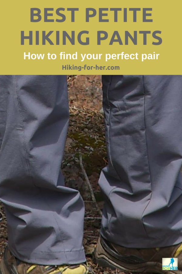 The best petite hiking pants are hard to find, unless you use these tips from Hiking For Her! #hiking #hikingpants #backpacking #hiking clothes #petitehikers #petitepants #womenhikers