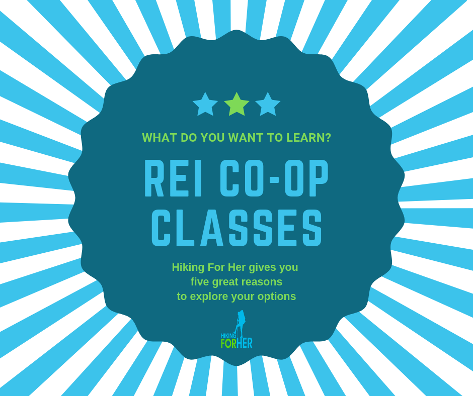 REI classes give you outdoor skills with a heaping dose of fun. #REIclasses #outdoorskills #hikingclasses