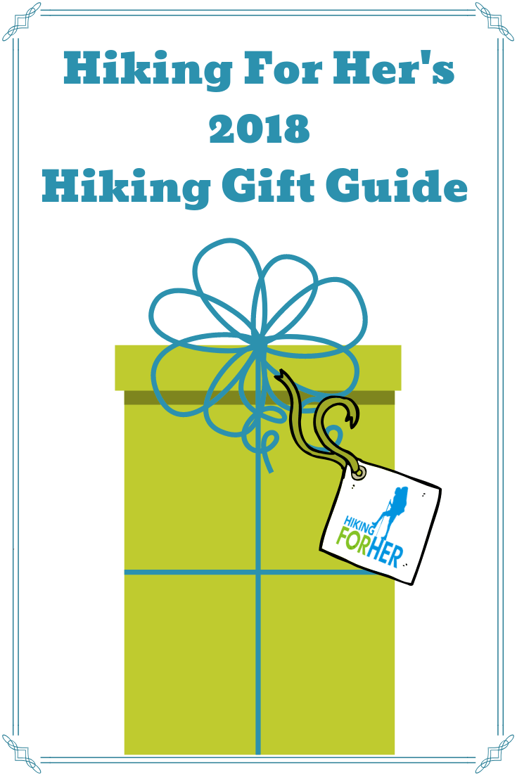 Hiking For Her Gift Guide offers sensible and sensational gifts for hikers.