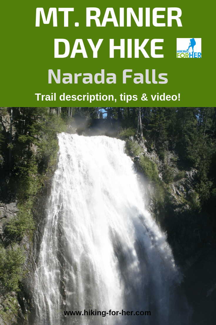 Narada Falls at Mount Rainier National Park makes a great day hike destination. Trail description, photos and video at Hiking For Her! #rainierhikes #mountrainier #dayhikes #hikingforher