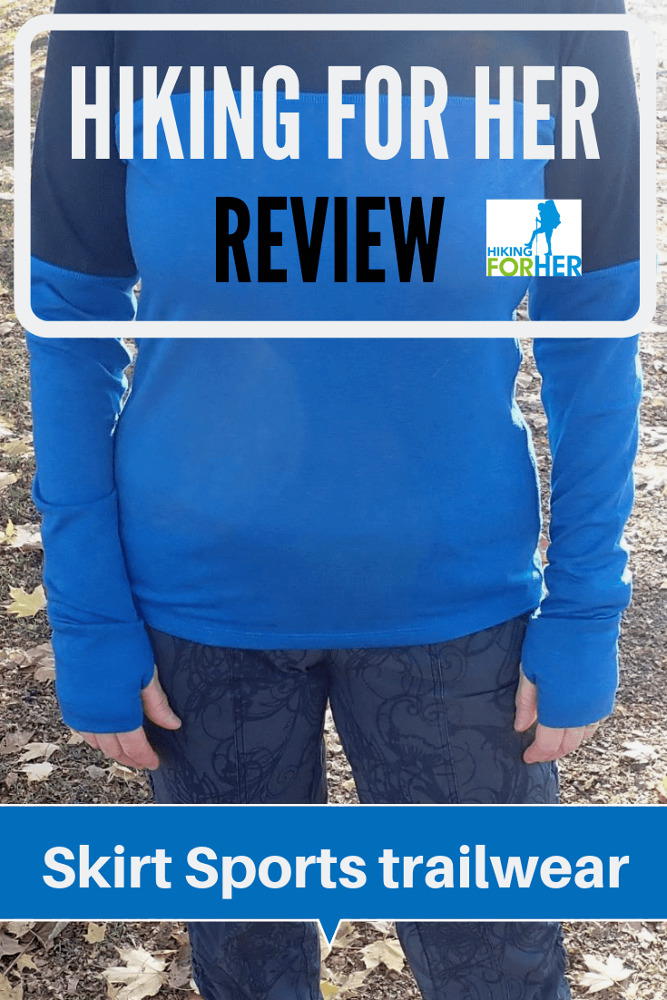 Check out Hiking For Her's review of SkirtSports trailwear! #hike #hiking #womenshikingclothing #whattowearhiking #dayhiking