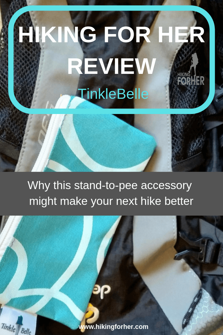 Hiking For Her reviews the TinkleBelle stand-to-pee accessory for female hikers #gearreview #hikingwomen #femalebackpackers #standtopee #femaleurinarydevices