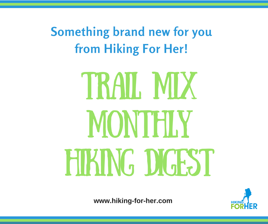 The May 2017 Trail Mix Monthly Hiking Digest is brimming with detailed trail tips from a seasoned hiker. Hiking nutrition, gear hacks, recovery strategies, it's all yours in this monthly digest.