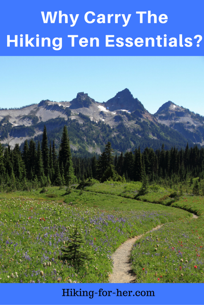 Why should you carry the hiking ten essentials on your hikes? Find out at Hiking For Her. #hiking #backpacking