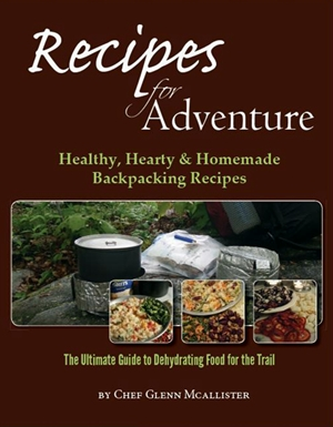 Book cover of Recipes For Adventure, backpacking dehydrating tips
