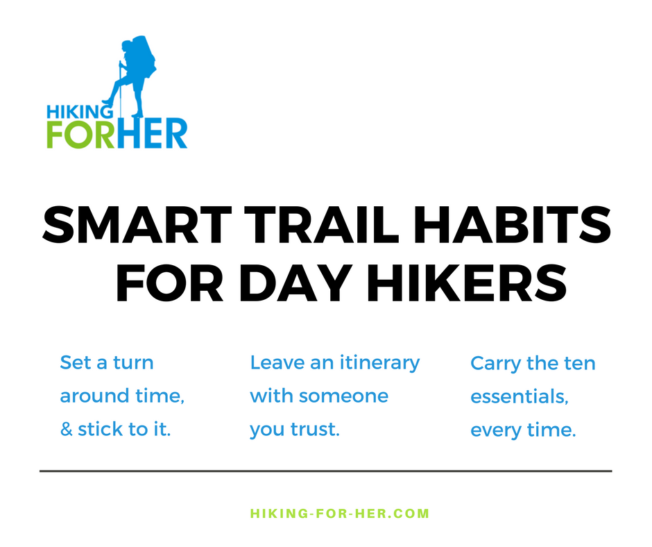 Smart trail habits for day hikers will keep you from becoming a statistic. Hiking For Her offers workable hiking safety tips for you. #hiking #safehiking #backpacking #outdoorsafety
