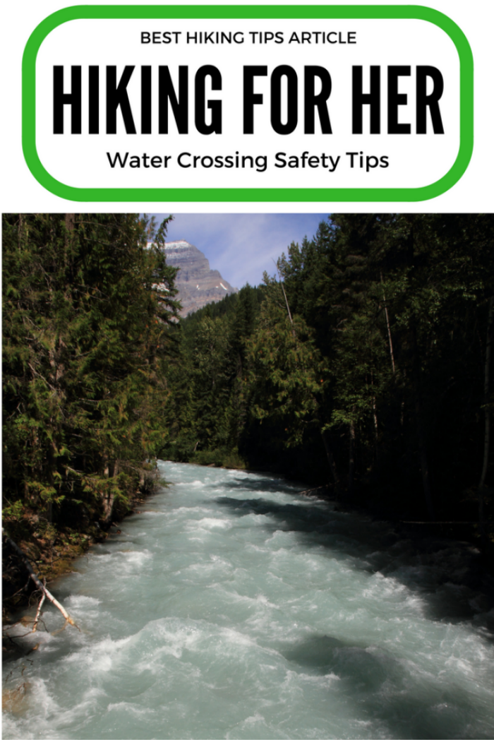 These water crossing safety tips from Hiking For Her will help you ford a river or stream, or decide not to. Make a smart decision! #hikingsafety #outdoorsafety #hiking #backpacking #safetytips